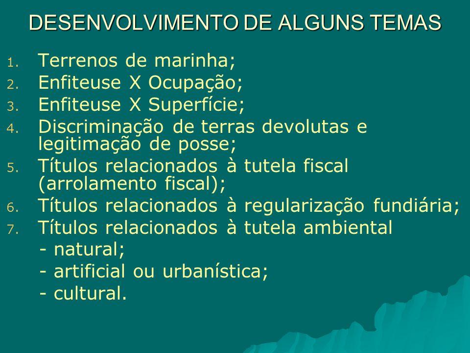 DESENVOLVIMENTO DE ALGUNS TEMAS