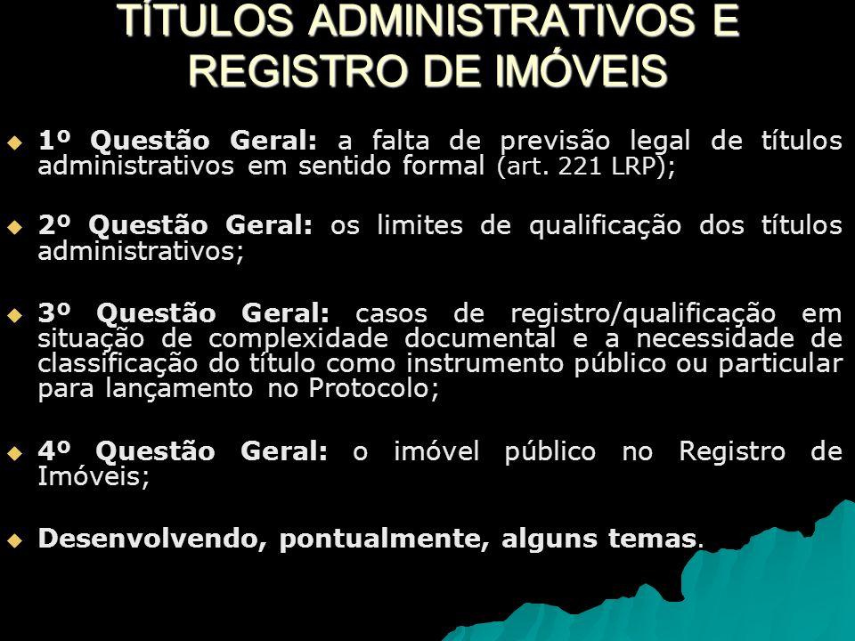 TÍTULOS ADMINISTRATIVOS E REGISTRO DE IMÓVEIS
