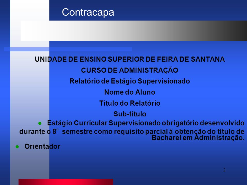 Contracapa UNIDADE DE ENSINO SUPERIOR DE FEIRA DE SANTANA
