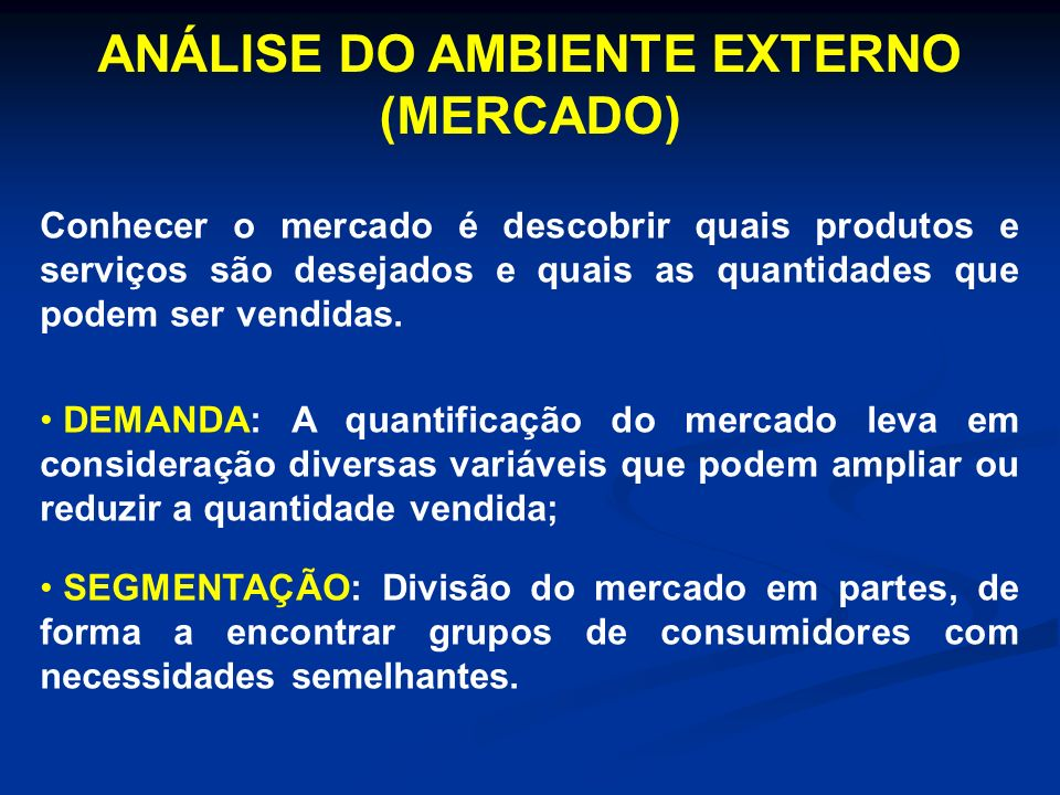 ANÁLISE DO AMBIENTE EXTERNO (MERCADO)