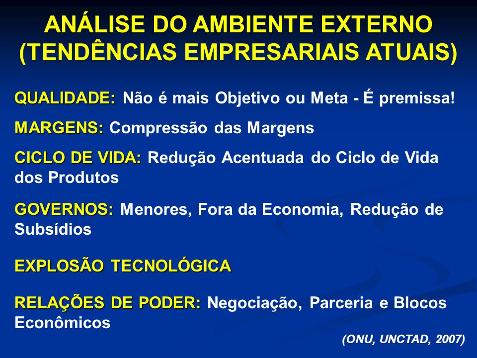 ANÁLISE DO AMBIENTE EXTERNO (TENDÊNCIAS EMPRESARIAIS ATUAIS)