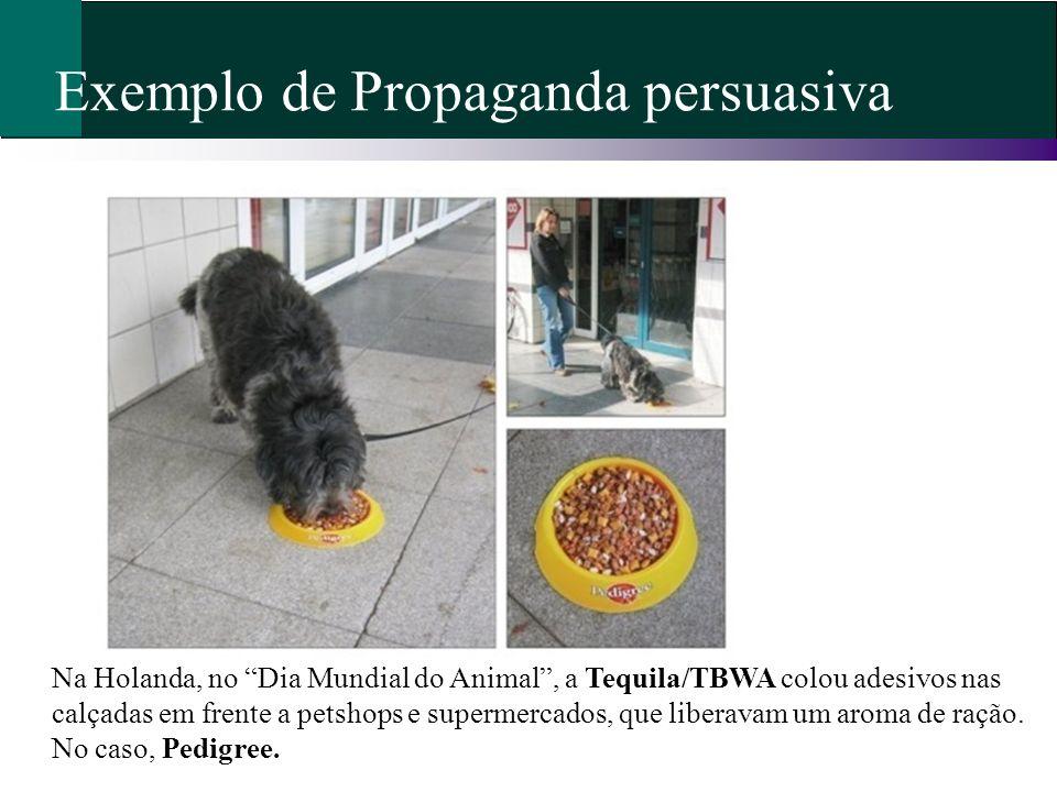 Exemplo de Propaganda persuasiva