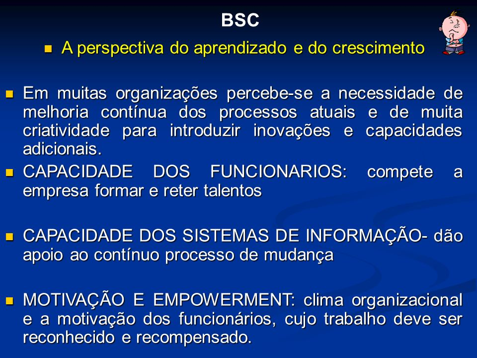 A perspectiva do aprendizado e do crescimento