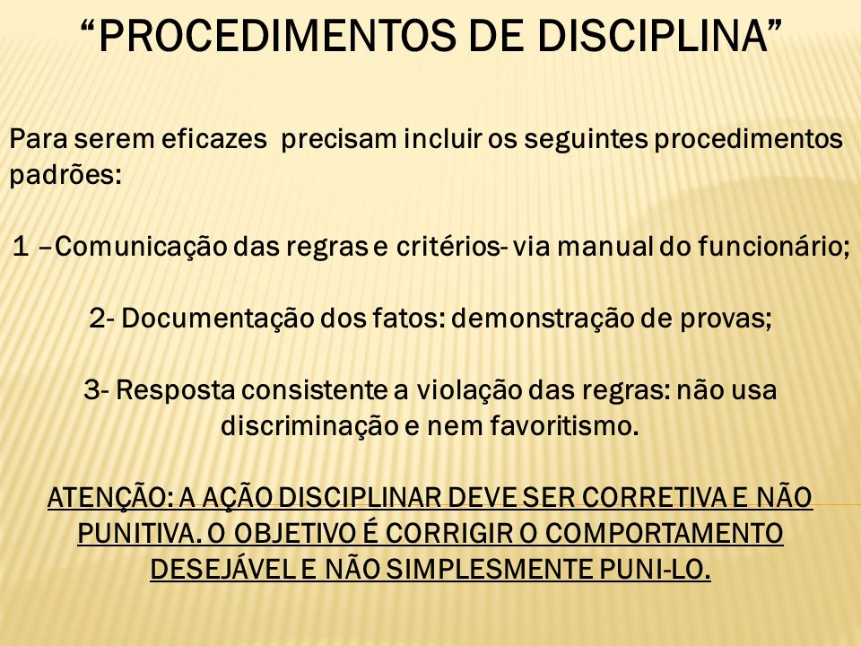 PROCEDIMENTOS DE DISCIPLINA
