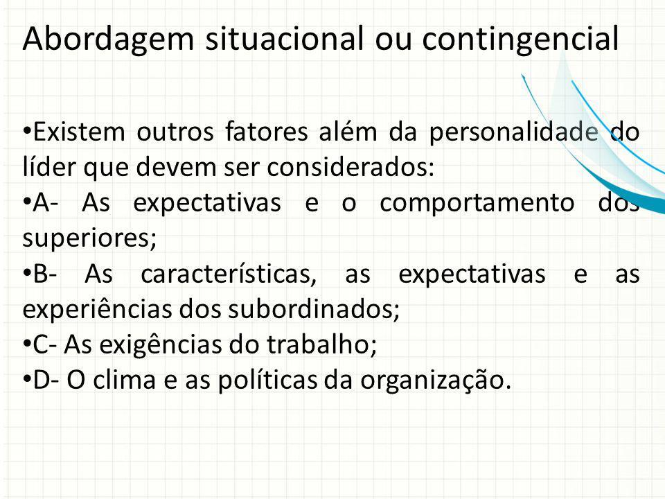 Abordagem situacional ou contingencial