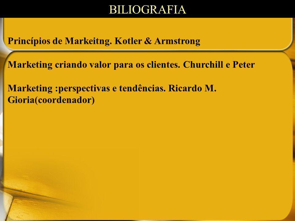 BILIOGRAFIA Princípios de Markeitng. Kotler & Armstrong