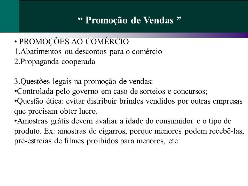 Promoção de Vendas • PROMOÇÕES AO COMÉRCIO
