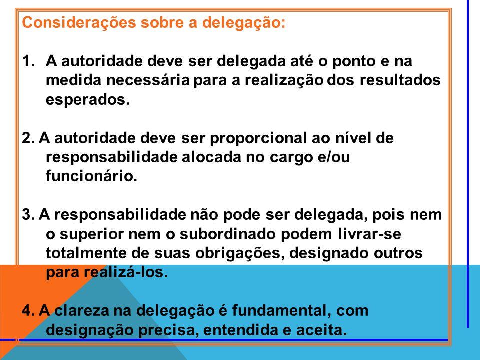 Considerações sobre a delegação: