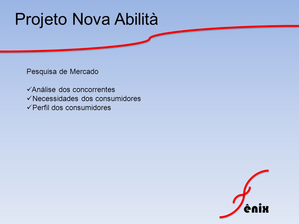 Projeto Nova Abilità Pesquisa de Mercado Análise dos concorrentes