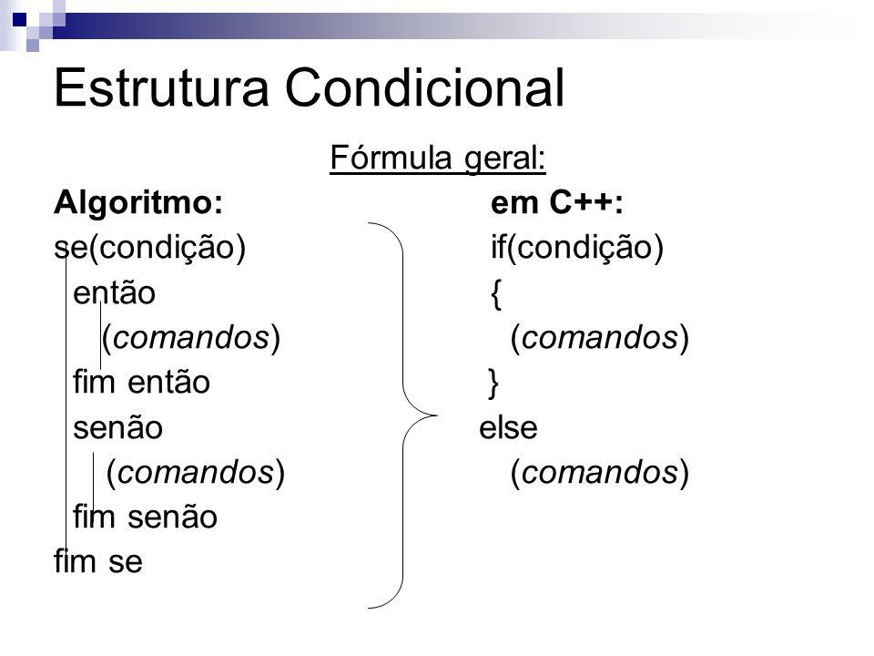 Estrutura Condicional