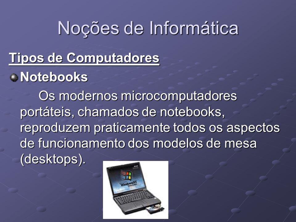 Noções de Informática Tipos de Computadores Notebooks