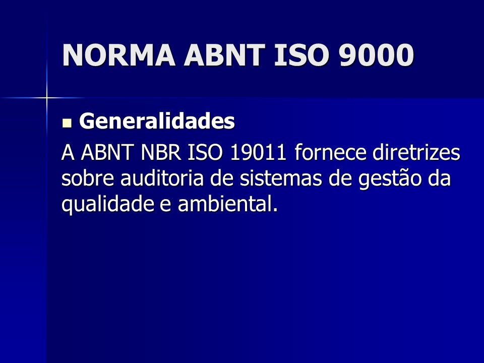 NORMA ABNT ISO 9000 Generalidades