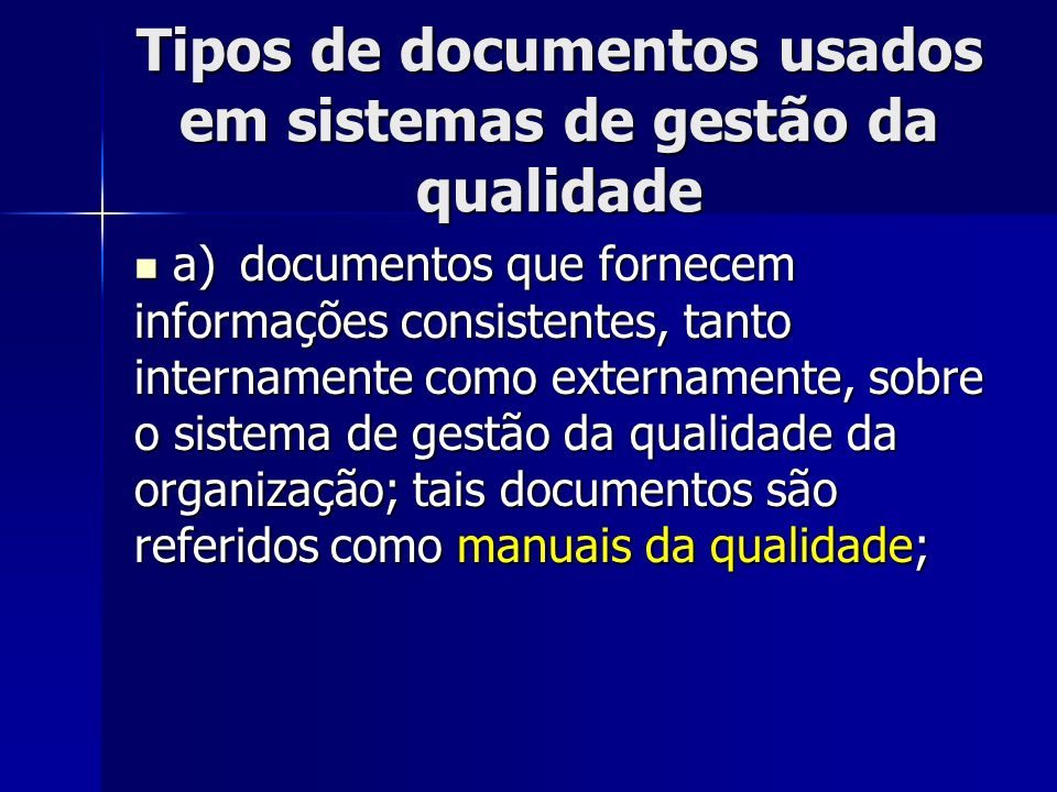 Tipos de documentos usados em sistemas de gestão da qualidade