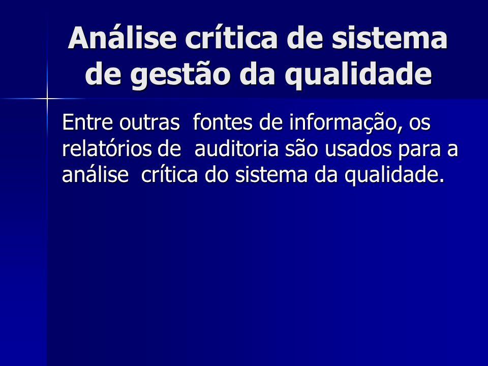 Análise crítica de sistema de gestão da qualidade