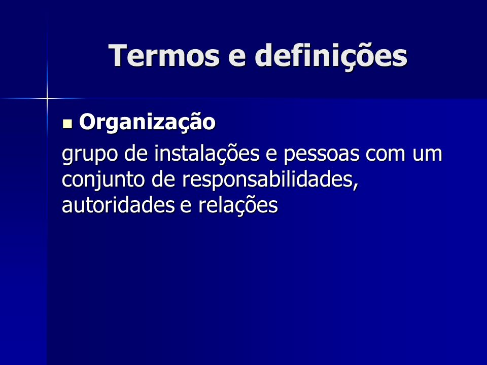 Termos e definições Organização