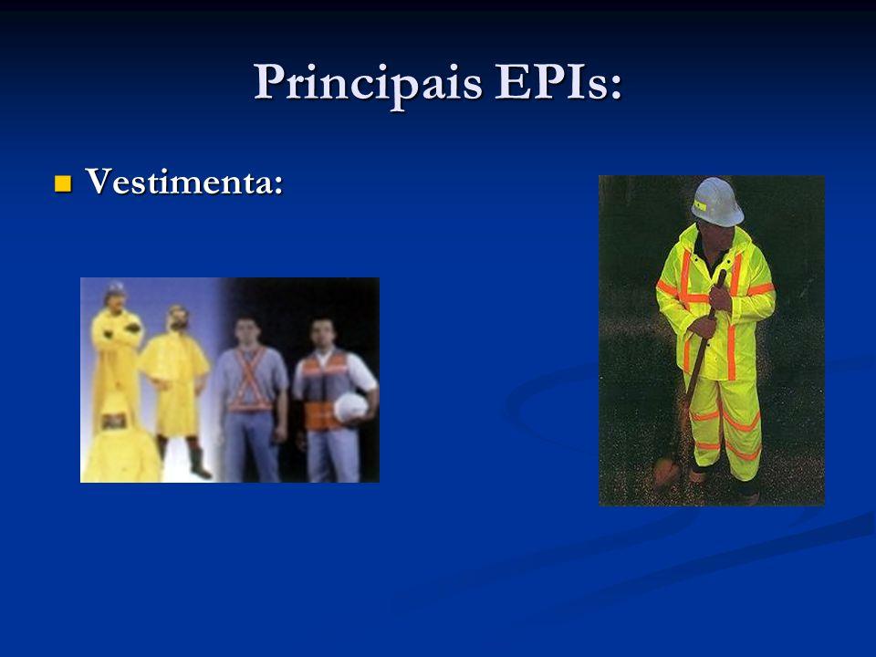 Principais EPIs: Vestimenta: