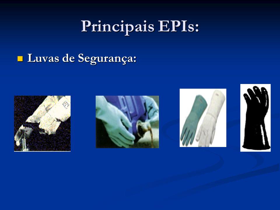 Principais EPIs: Luvas de Segurança:
