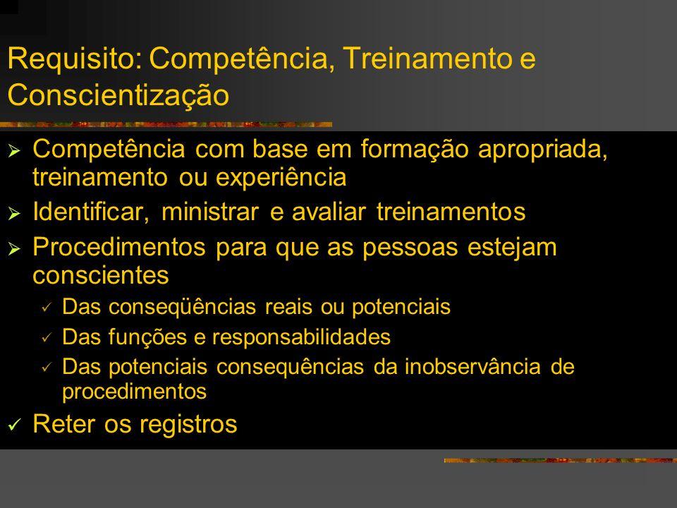 Requisito: Competência, Treinamento e Conscientização