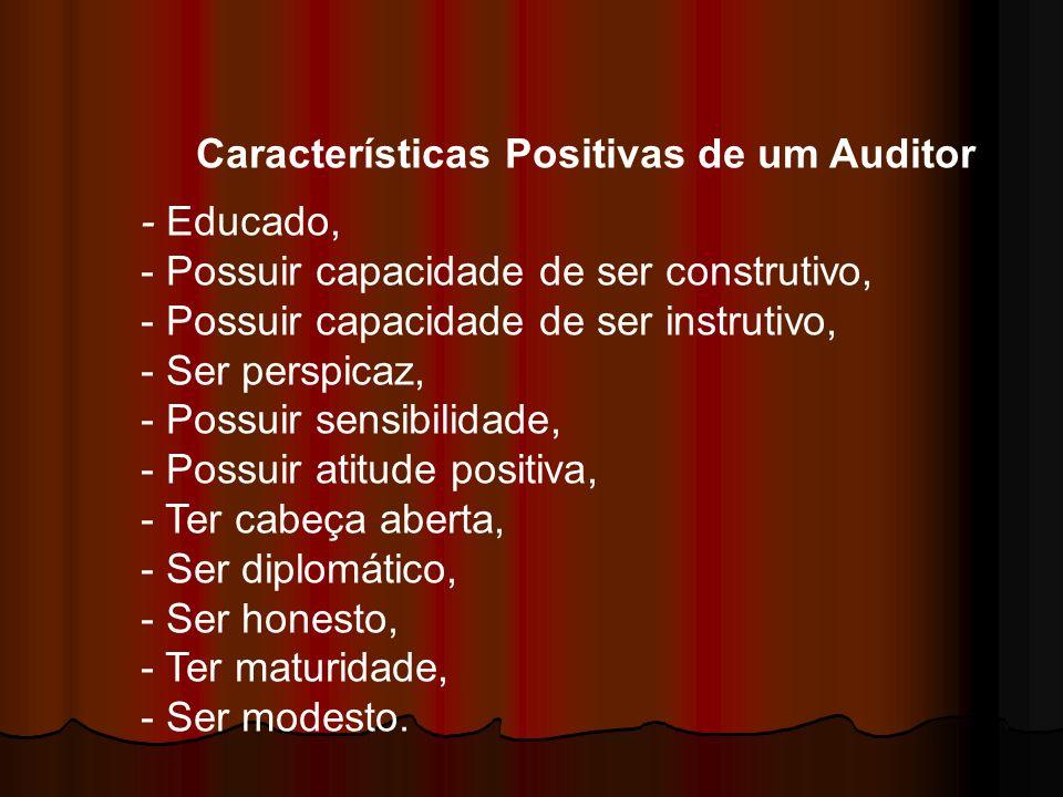 Características Positivas de um Auditor