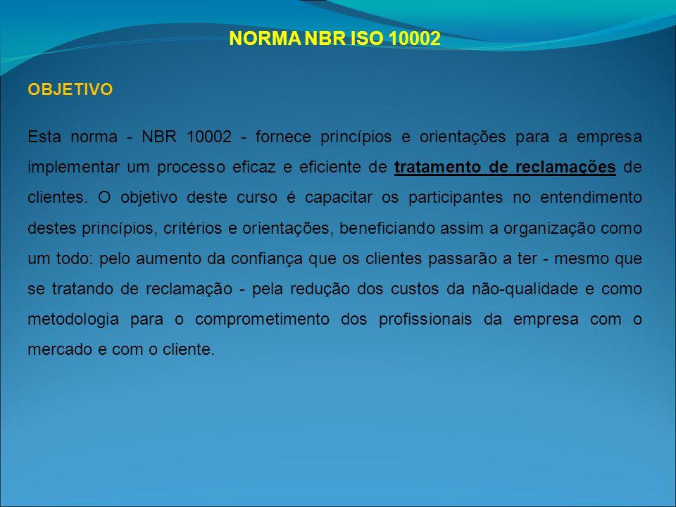 NORMA NBR ISO 10002 OBJETIVO.