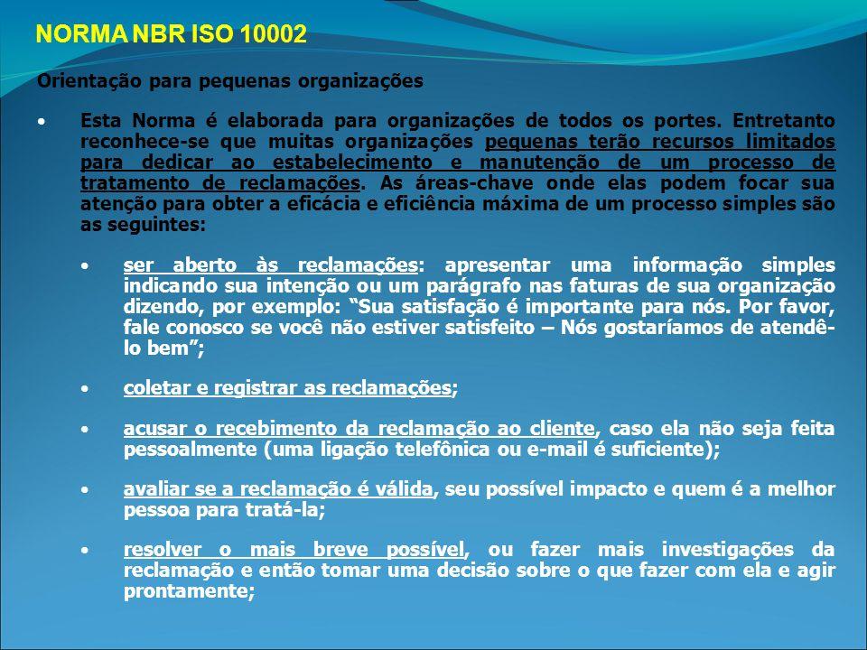 NORMA NBR ISO 10002 Orientação para pequenas organizações