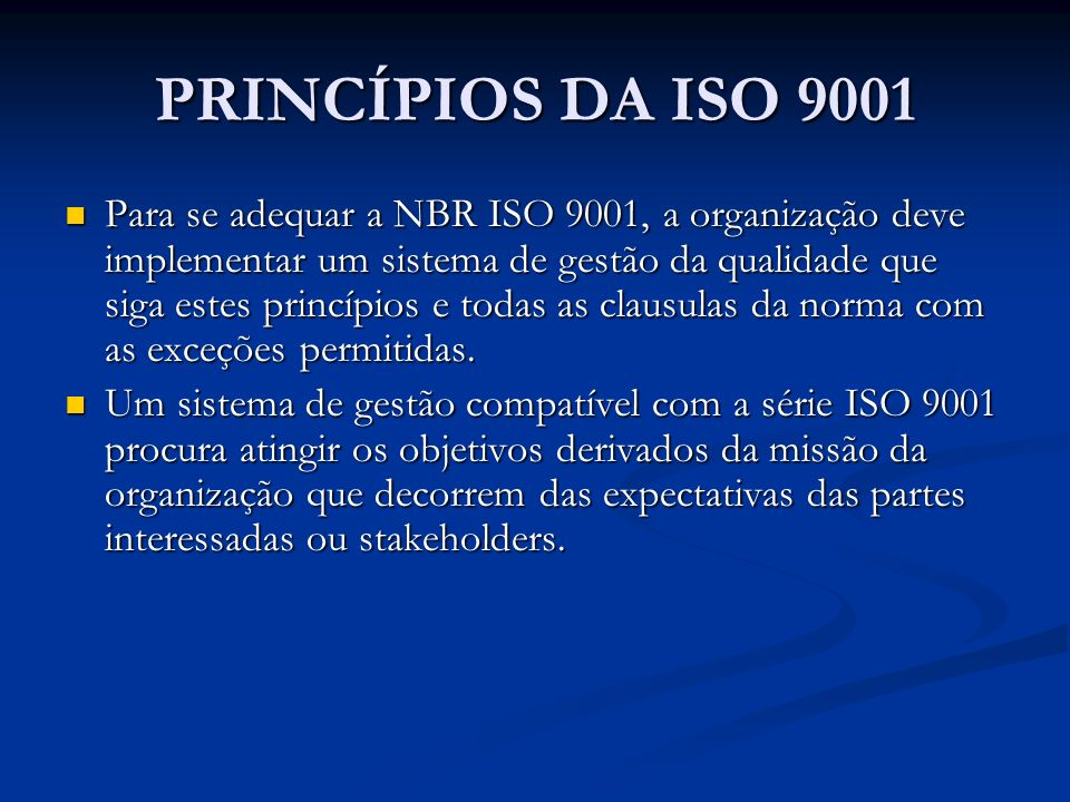 PRINCÍPIOS DA ISO 9001