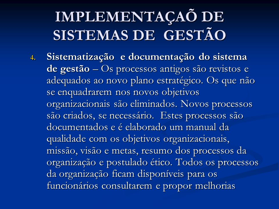 IMPLEMENTAÇAÕ DE SISTEMAS DE GESTÃO