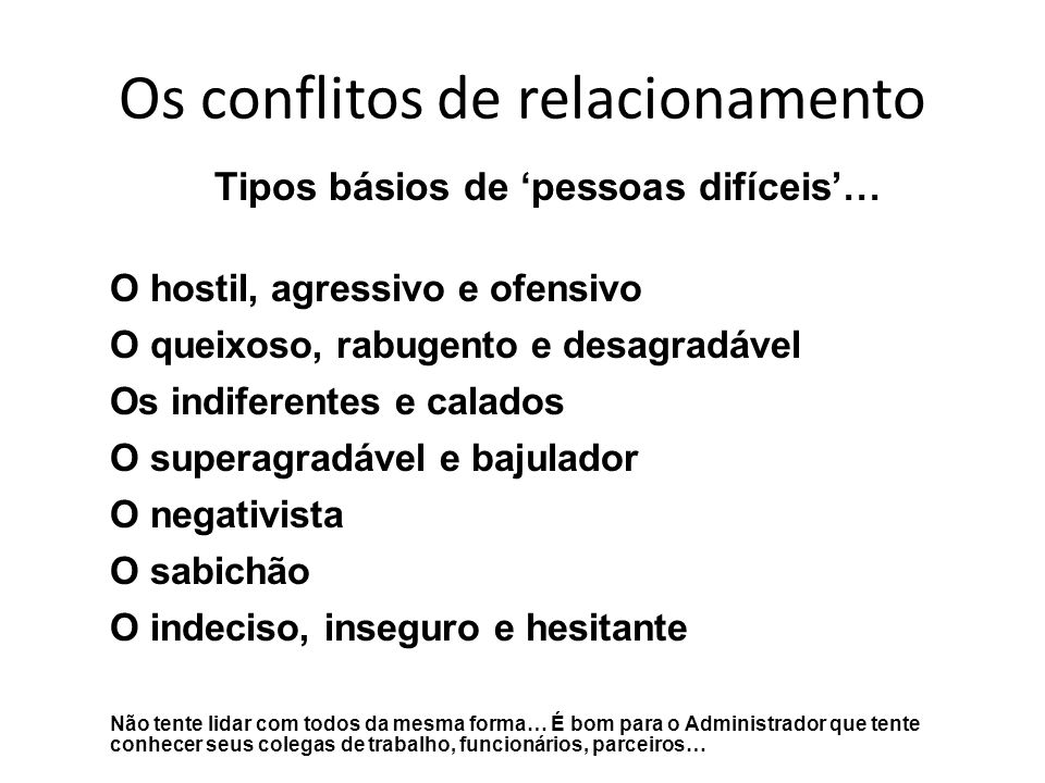 Os conflitos de relacionamento