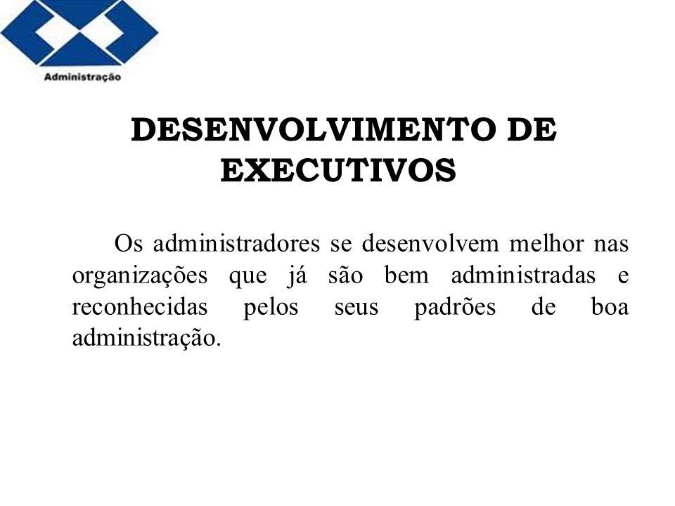 DESENVOLVIMENTO DE EXECUTIVOS