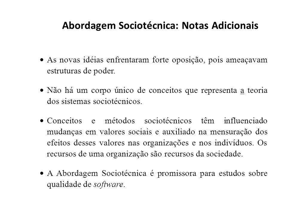 Abordagem Sociotécnica: Notas Adicionais