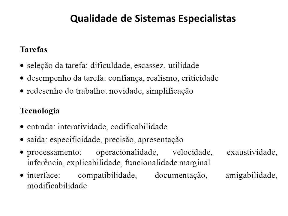 Qualidade de Sistemas Especialistas