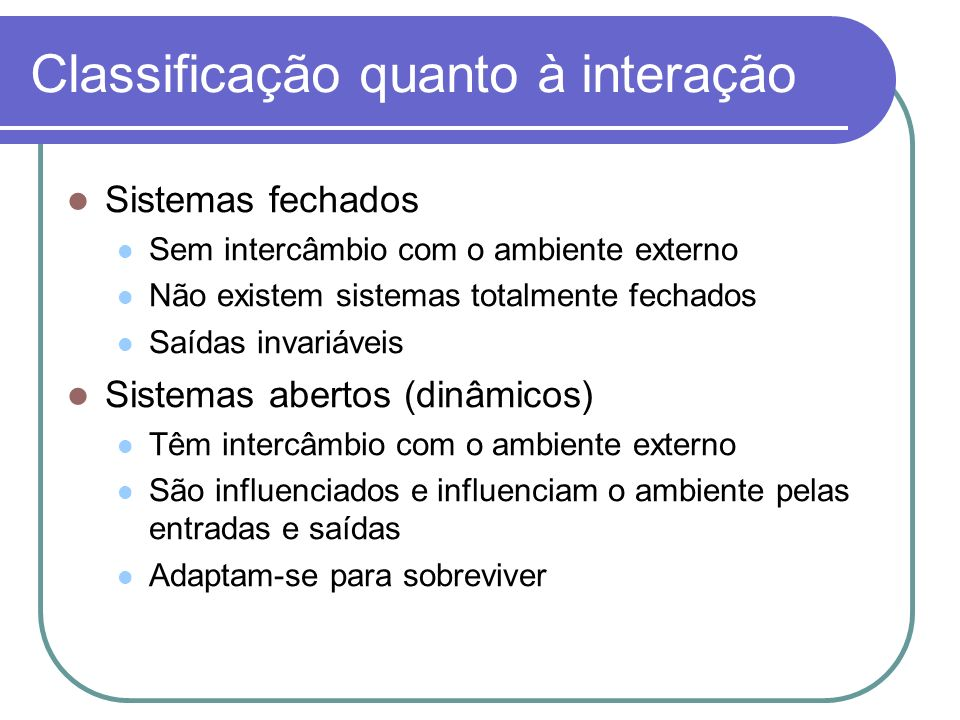 Classificação quanto à interação