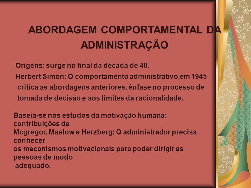 ABORDAGEM COMPORTAMENTAL DA ADMINISTRAÇÃO