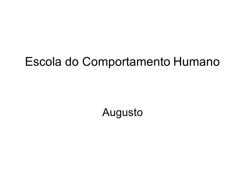 Escola do Comportamento Humano