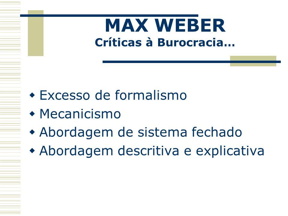 Críticas à Burocracia…