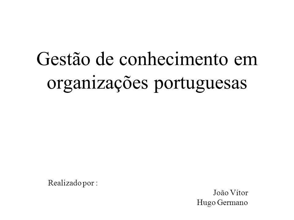 Gestão de conhecimento em organizações portuguesas