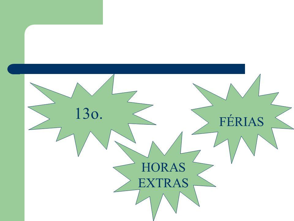 FÉRIAS 13o. HORAS EXTRAS