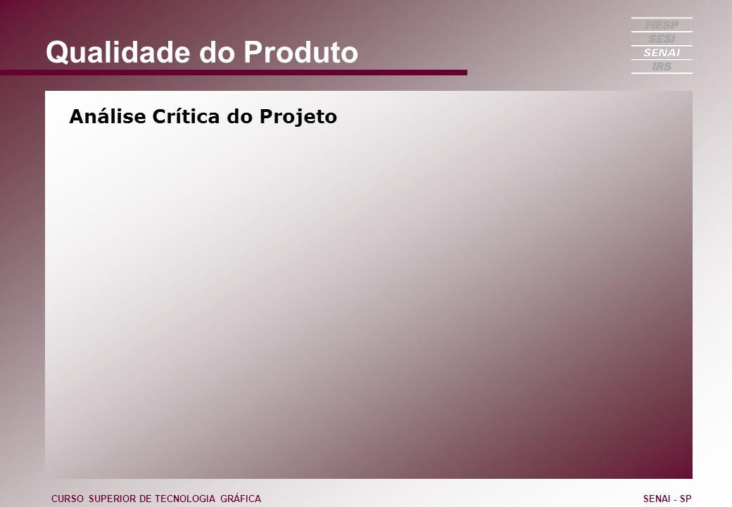 Qualidade do Produto Análise Crítica do Projeto