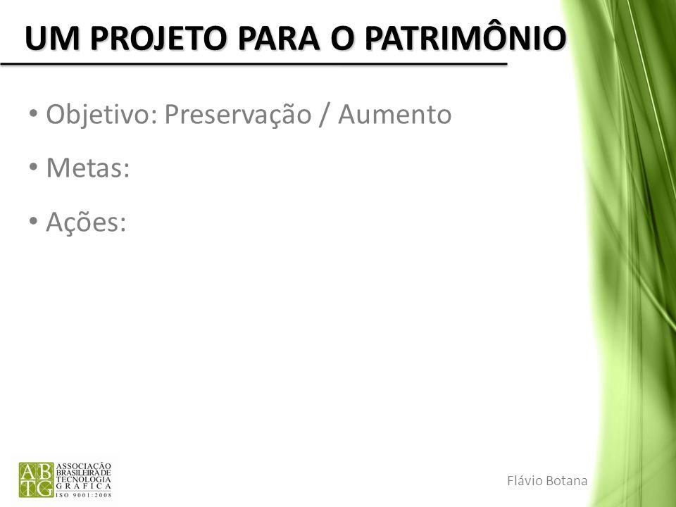 UM PROJETO PARA O PATRIMÔNIO