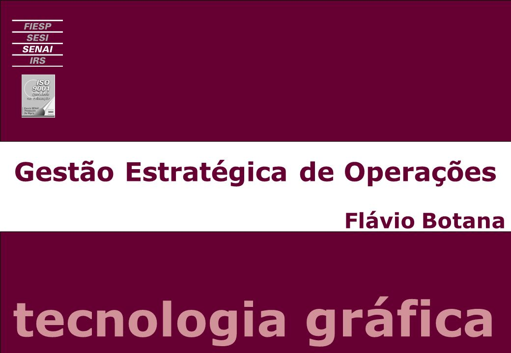 Gestão Estratégica de Operações