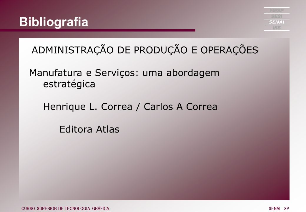 Bibliografia Manufatura e Serviços: uma abordagem estratégica