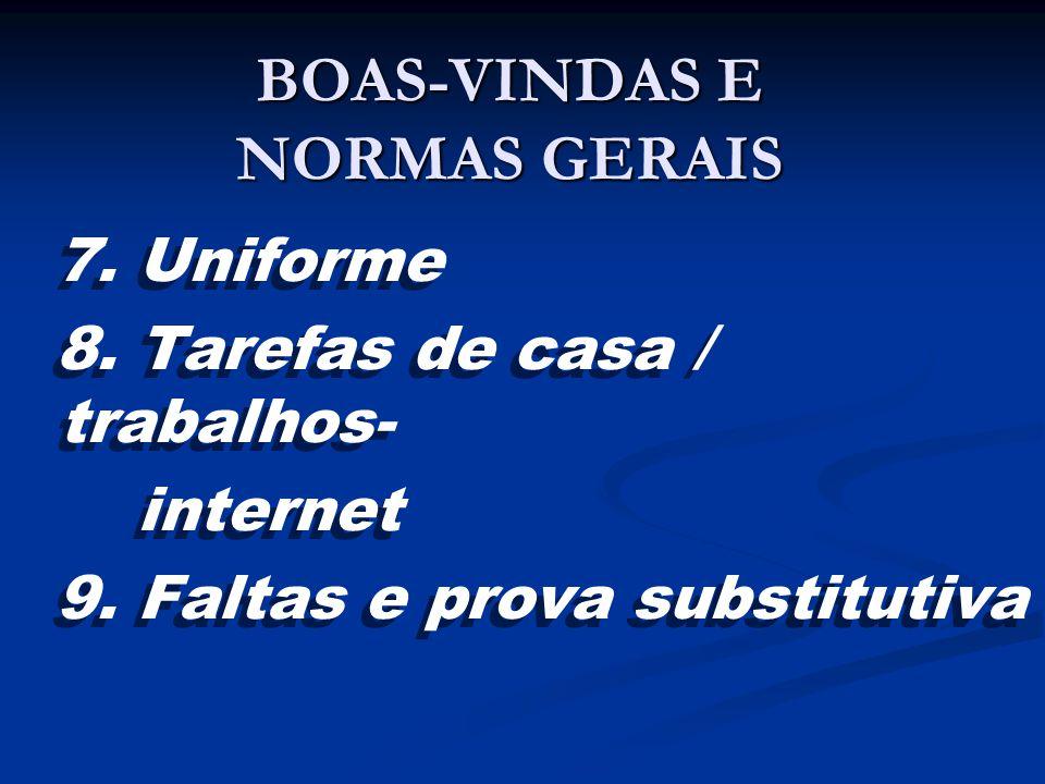 BOAS-VINDAS E NORMAS GERAIS