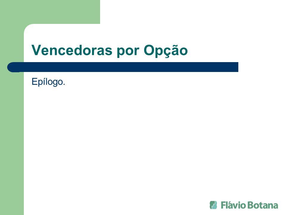 Vencedoras por Opção Epílogo.