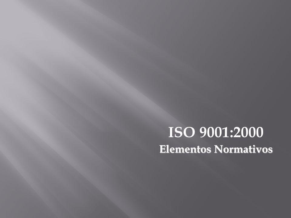 ISO 9001:2000 Elementos Normativos