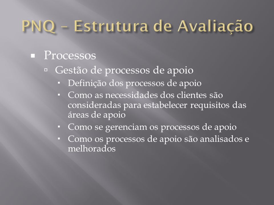 PNQ – Estrutura de Avaliação