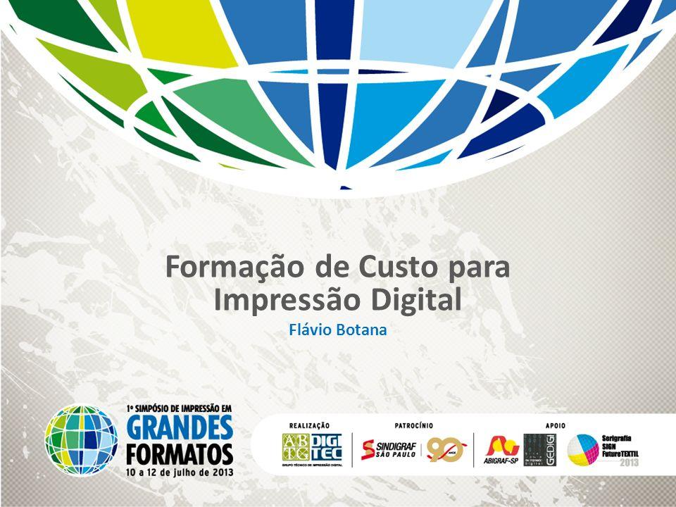 Formação de Custo para Impressão Digital Flávio Botana