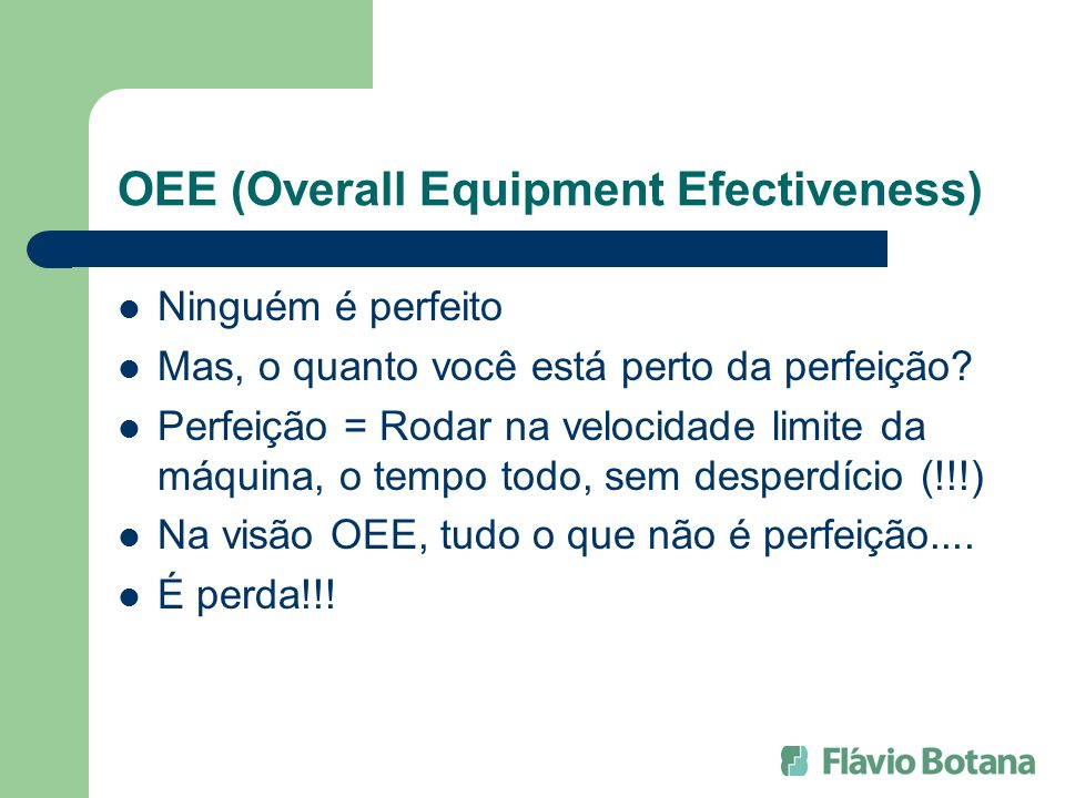 OEE (Overall Equipment Efectiveness)