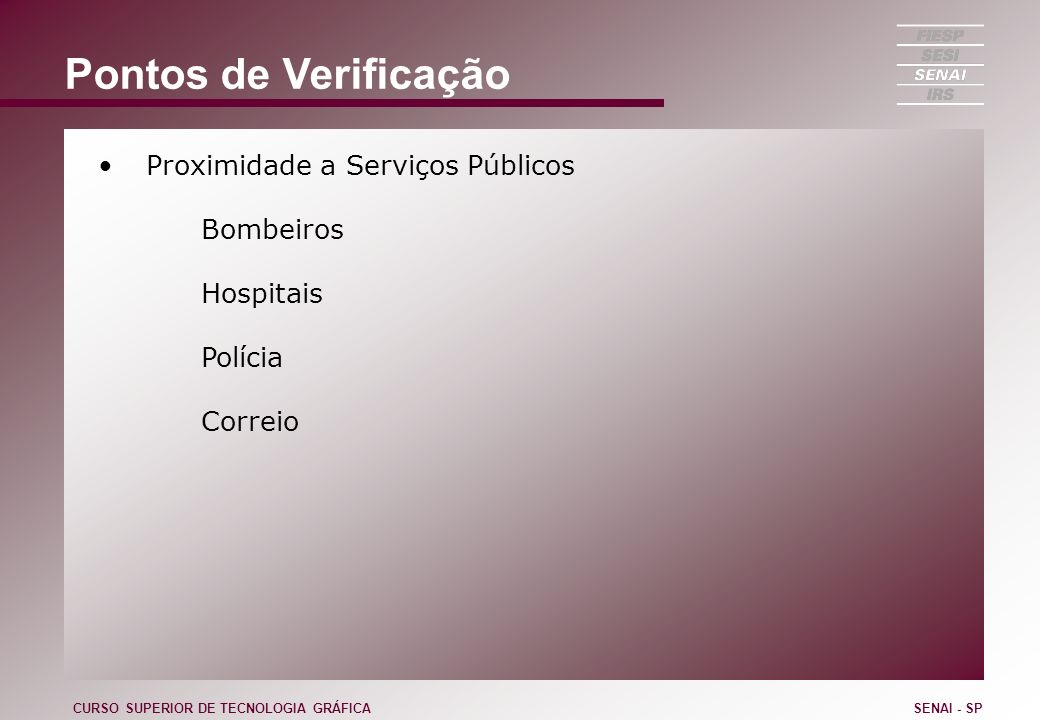 Pontos de Verificação Proximidade a Serviços Públicos Bombeiros