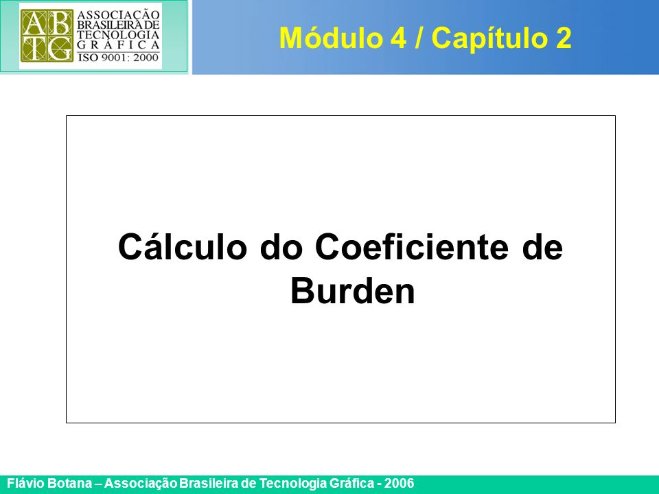 Cálculo do Coeficiente de Burden