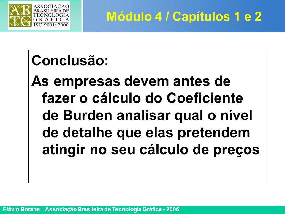 Módulo 4 / Capítulos 1 e 2 Conclusão: